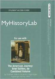 NEW MyHistoryLab    Standalone Access Card    for The American Journey