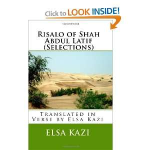 Risalo of Shah Abdul Latif (Selections): Translated in