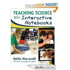 eaching Science Wih Ineracive Noebooks Kellie Marcarelli