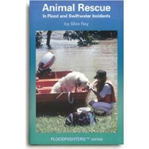 Rescue Source Animal Rescue In Flood & Swiftwater: