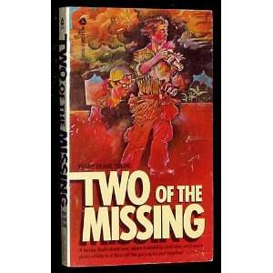 Two of the Missing: A Reminiscence of Some Friends in the