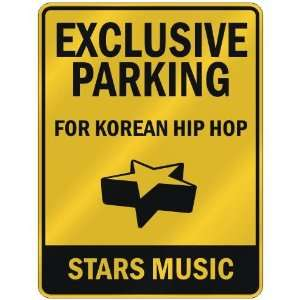 FOR KOREAN HIP HOP STARS  PARKING SIGN MUSIC