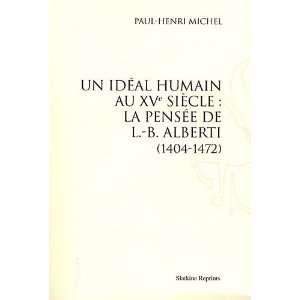 alberti (1404 1472). (1930). (9782051022972): Michel Paul Henri: Books