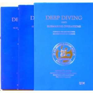 Deep Diving and Submarine Operations  A Manual for Deep