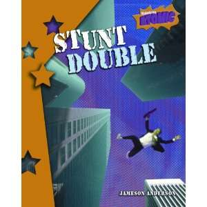 Stunt Double (Atomic) (9781410925299): Jameson Anderson: Books