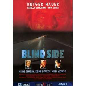Blind Side Rutger Hauer, Rebecca De Mornay, Ron Silver