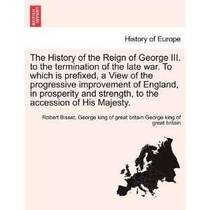 ) Robert Bisset, George kin George king of great britain Books