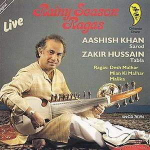 Rainy Season Ragas LIVE: Aashish Khan, Zakir Hussain: Music