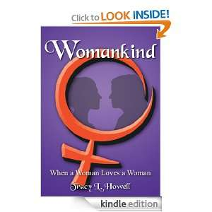 WOMANKIND:When a Woman Loves a Woman: Tracy L. Howell: