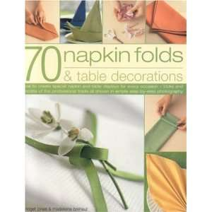 Folds and Table Decorations (9781844762743): Bridget Jones: Books