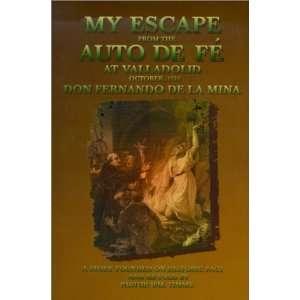 Auto De Fe (9780964391420): Don F. Del LA Mina, Chad Jerrill: Books