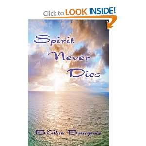 Spirit Never Dies and over one million other books are available for
