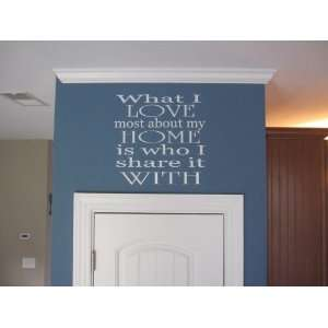 What I love most about my house quote wall decal vinyl