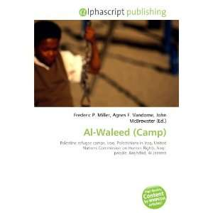 Al Waleed (Camp) (9786133912014): Books