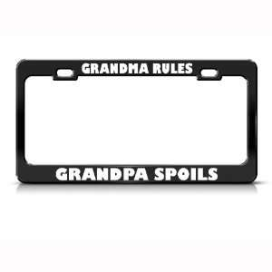 Grandma Rules Grandpa Spoils Humor Funny Metal License Plate Frame Tag