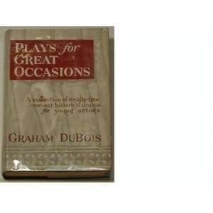 Free One Act Historical Dramas for Young Actors: Graham Du Bois: Books