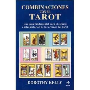 con el Tarot (9788441402720): Kelly, Dorothy Kelly: Books