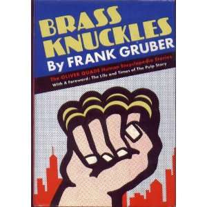 BRASS KNUCKLES   The Oliver Quade Human Encyclopedia Stories: Ask Me