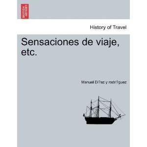etc. (Spanish Edition) (9781241341534) Manuel Diaz y rodriguez Books