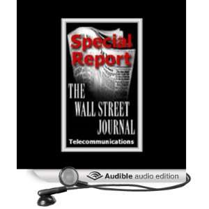 The Wall Street Journal Special Report on Telecommunications Keeping