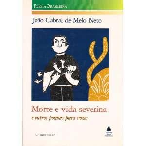 Severina e Outros Poemas Para Vozes Joao Cabral de Melo Neto Books