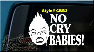 NO CRY BABIES BABY VINYL Window Decal Sticker ON BOARD