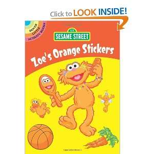 Sesame Street Zoes Orange Stickers (Sesame Street Stickers) (English