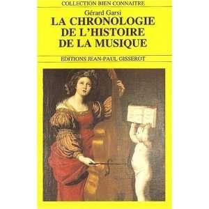 de lhistoire de la musique (9782877472548): Garsi Gérard: Books
