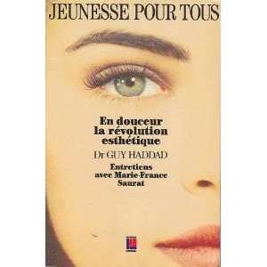 esthetique (9782876451926): Marie France Saurat Guy Haddad: Books