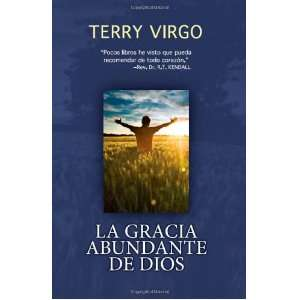 La Gracia Abundante de Dios: .co.uk: Terry Virgo, Jodi Hertz