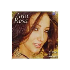 Ni Mas Ni Menos: Ana Rosa: Music