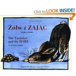 Zolw i Zajac/The Tortoise and the Hare: Bajka Ezopa/An