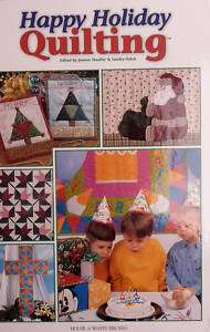 HAPPY HOLIDAY QUILTING QUILT PATTERN BOOK * NEW