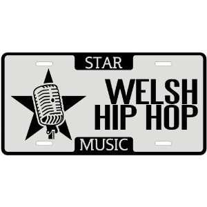 New  I Am A Welsh Hip Hop Star   License Plate Music