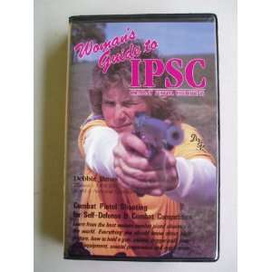 : Womans Guide to IPSC Combat Pistol Shooting (VHS): Everything Else