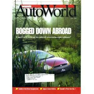 Wards Auto World June 2000 Ford Bogged Down Abroad