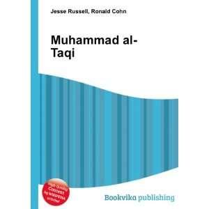 Muhammad al Taqi: Ronald Cohn Jesse Russell: Books
