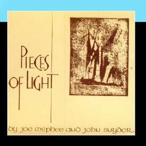Pieces Of Light 1974: Joe McPhee / John Snyder: Music