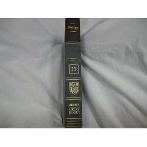 Books of the Western World Volume 25 MONTAIGNE Michel De Montaigne