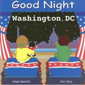 Good Night Washington, DC [GOOD NIGHT WASHINGTON DC B]: Books