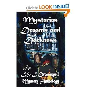 Mysteries Dreams and Darkness (9781603180603): Lisa Rene