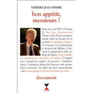 Bon appétit Messieurs ! (9782876451322): Jean Pierre Thierry: Books