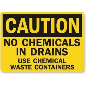 In Drains Use Chemical Waste Containers Laminated Vinyl Sign, 7 x 5