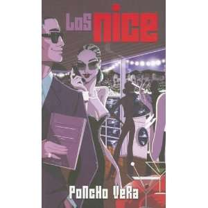 Nice/ the Nice (Spanish Edition) (9789707102392): Poncho Vera: Books