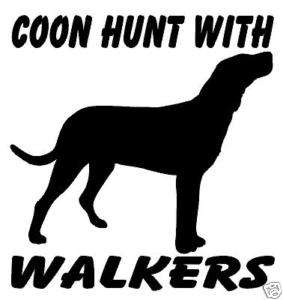Coon Hunt With Walkers Decal, Coon Hunting Hound 6