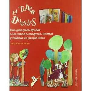 Taller De Los Duendes (9788497775397): Sandra Alburkrek Sebban: Books