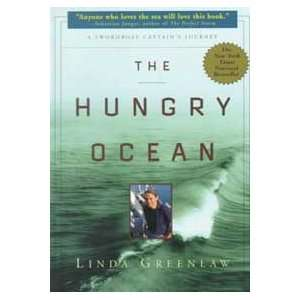 THE HUNGRY OCEAN (9780786885411): Linda Greenlaw: Books