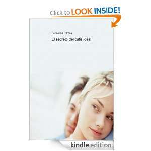 El secreto del cutis ideal (Spanish Edition)  Kindle Store