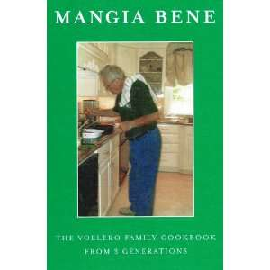 Mangia Bene   The Vollero Family Cookbook From 3