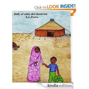 Sidi, el niño del desierto (Spanish Edition): A.L. Paire, Tati Ferrao